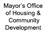 Mayor's Office of Housing and Community Development