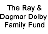 The Ray & Dagmar Dolby Family Fund