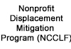 Nonprofit Displacement Mitigation Program (NCCLF)