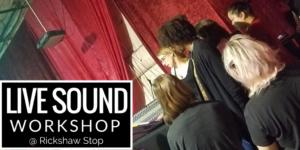 San Francisco, CA - Live Sound Workshop at Rickshaw Stop with Soar @ Rickshaw Stop | San Francisco | California | United States